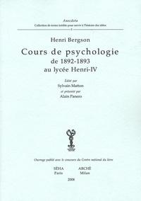 Henri Bergson - Cours de psychologie de 1892-1893 au lycée Henri-IV.