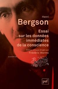 Henri Bergson - Essai sur les données immédiates de la conscience.