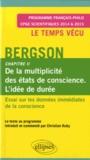 Henri Bergson - Essai sur les données immédiates de la conscience - Chapitre II : De la multiplicité des états de conscience. L'état de durée.