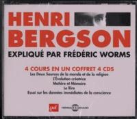 Henri Bergson - Henri Bergson - Expliqué par Frédéric Worms. 4 CD audio