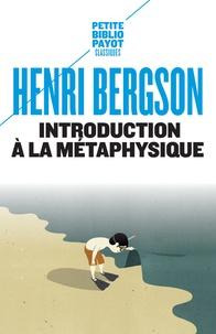 Introduction à la métaphysique - Henri Bergson |