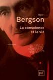 Henri Bergson - La conscience et la vie.