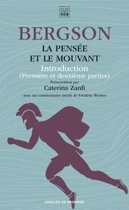 Henri Bergson - La pensée et le mouvant - Introduction (première et deuxième parties).