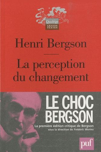 Henri Bergson - La perception du changement.