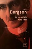 Henri Bergson - Le possible et le réel.