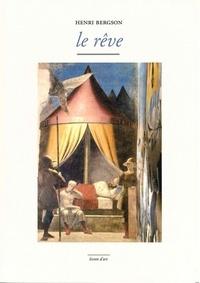 Henri Bergson - Le rêve.