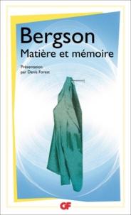 Henri Bergson - Matière et mémoire.