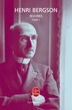 Henri Bergson - Oeuvres - Tome 1.