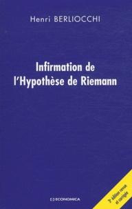 Henri Berliocchi - Infirmation de l'hypothèse de Riemann.
