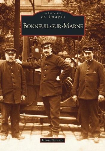 Henri Bernard - Bonneuil-sur-Marne.