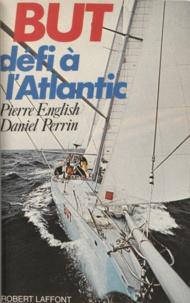 Henri Bernard et Pierre English - But - Défi à l'Atlantic.