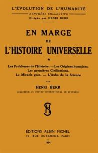 Henri Berr et Henri Berr - En marge de l'histoire universelle - tome 1.