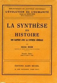 Henri Berr et Henri Berr - La Synthèse en histoire.
