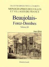 Henri Billet - Beaujolais-Forez-Dombes - Tome 3.