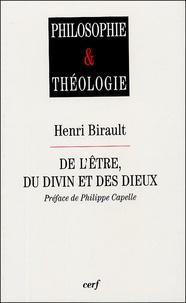 Henri Birault - De l'être, du divin et des dieux.