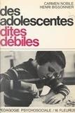 """Henri Bissonnier et Carmen Nobile - Des adolescentes dites """"débiles"""" - Réflexions psychopédagogiques à partir d'une expérience."""