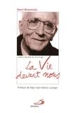 Henri Bissonnier - La vie devant nous.