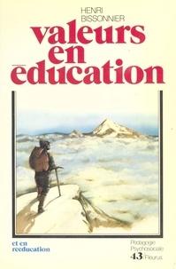 Henri Bissonnier - Valeurs en éducation et en rééducation.