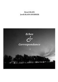 Henri Blain et Jordi Blain-Soubrier - Échos et correspondance.