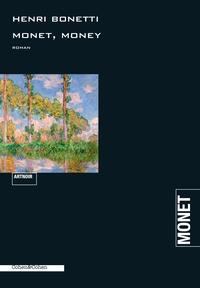 Henri Bonetti - Monet, Money.