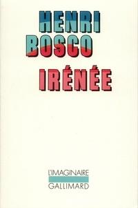 Henri Bosco - Irénée.