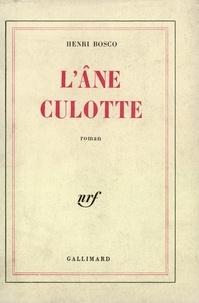 L'âne Culotte - Henri Bosco - Format PDF - 9782072403040 - 10,00 €