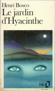 Téléchargement de livre en français Le Jardin d'Hyacinthe 9782072663642 PDB (Litterature Francaise) par Henri Bosco