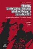 Henri Bosly et Damien Vandermeersch - Génocide, crimes contre l'humanité et crimes de guerre face à la justice - Les juridictions internationales et les tribunaux nationaux.