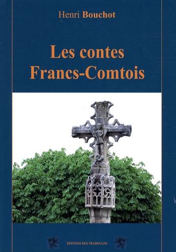 Les contes Francs-Comtois - Henri Bouchot