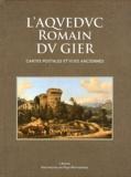 Henri Bougnol et Jean Burdy - L'aqueduc romain du Gier - Cartes postales et vues anciennes.