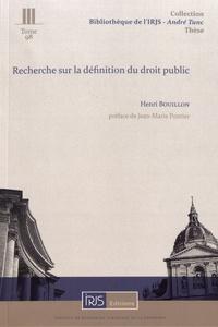 Recherche sur la définition du droit public - Henri Bouillon |