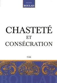 Henri Boulad - Chasteté et consécration.