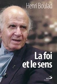Henri Boulad - La foi et le sens.