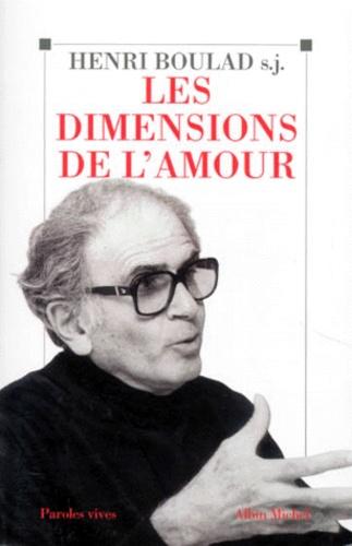 Henri Boulad - Les dimensions de l'amour.