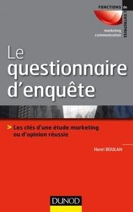 Le questionnaire denquête - Les clés dune étude marketing ou dopinion réussie.pdf