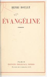 Henri Boulle - Évangéline.