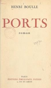 Henri Boulle - Ports.