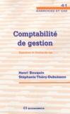 Henri Bouquin et Stéphanie Thiéry-Dubuisson - Comptabilité de gestion - Exercices et études de cas.