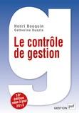Henri Bouquin - Le contrôle de gestion - Contrôle de gestion, contrôle d'entreprise et gouvernance.