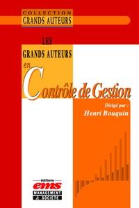 Henri Bouquin - Les Grands Auteurs en Contrôle de Gestion.