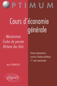 Henri Bourachot - Cours d'économie générale - Mécanismes, écoles de pensée, histoire des faits.
