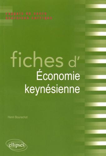 Henri Bourachot - Fiches d'Economie keynésienne - Rappels de cours et exercices corrigés.