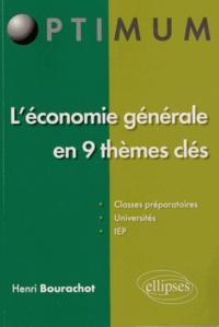 Henri Bourachot - L'économie générale en 9 thèmes clés.