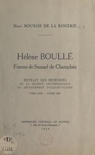 Henri Bourde de la Rogerie - Hélène Boullé, femme de Samuel de Champlain.