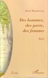 Henri Bourdereau - Là-bas  : Des hommes, des ports, des femmes.