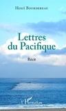 Henri Bourdereau - Lettres du Pacifique.