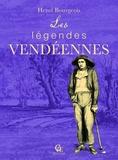 Henri Bourgeois - Les Légendes vendéennes.