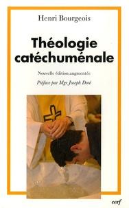 """Henri Bourgeois - Théologie catéchuménale - A propos de la """"nouvelle"""" évangélisation."""