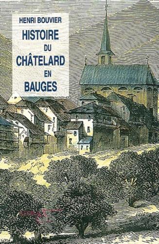 Henri Bouvier - Histoire du Châtelard-en-Bauges.