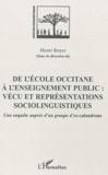 Henri Boyer - De l'école occitane à l'enseignement public, vécu et représentations sociolinguistiques - Une enquête auprès d'un groupe d'ex-calandrons.
